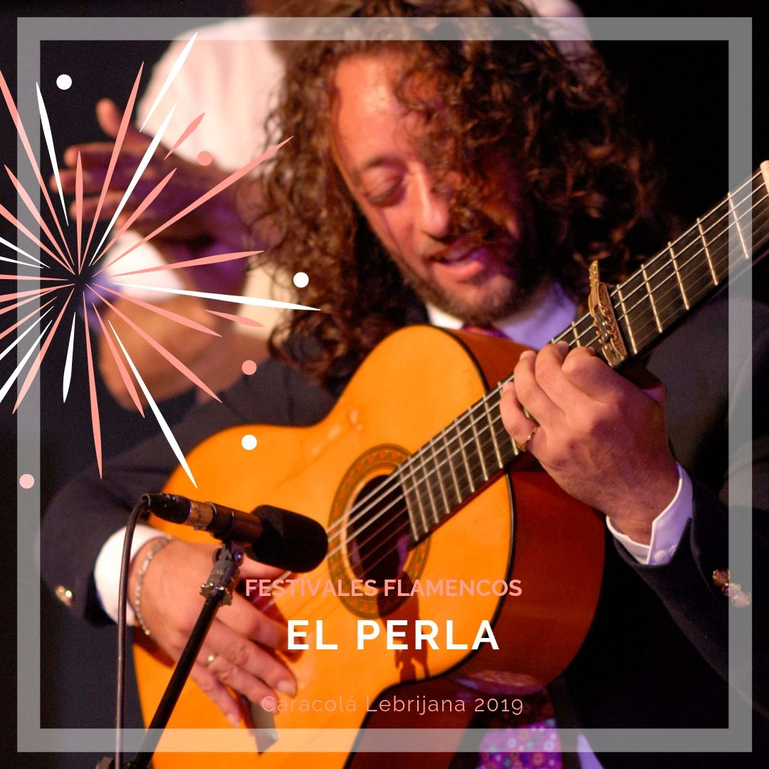 Artistas flamencos 54 Caracolá Lebrijana 2019_El Perla