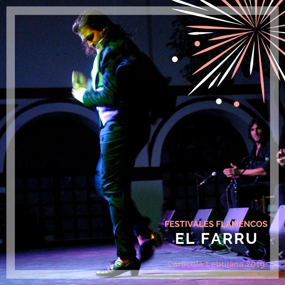 Artistas flamencos 54 Caracolá Lebrijana 2019_El Farru