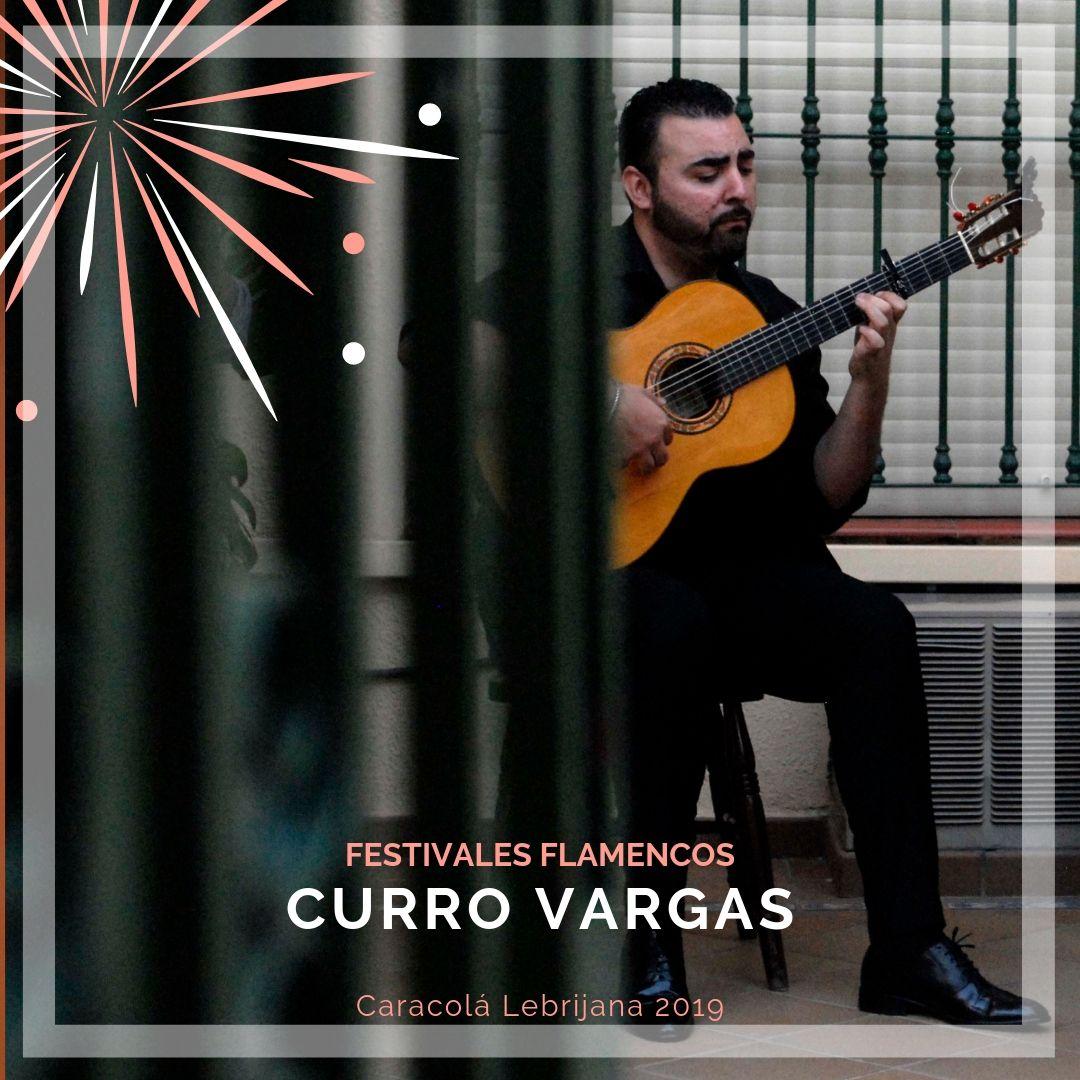 Artistas flamencos 54 Caracolá Lebrijana 2019_Curro vargas