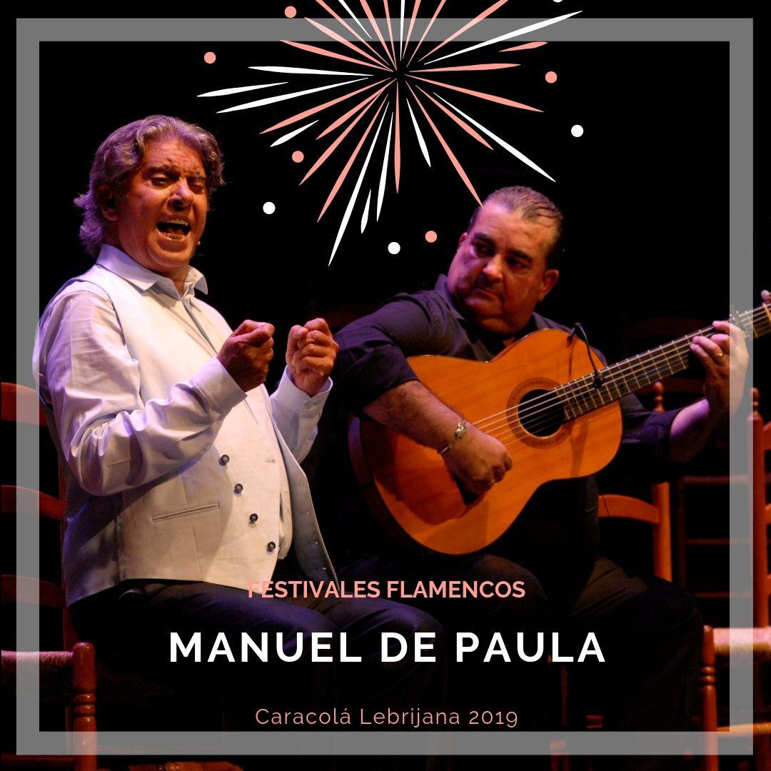 Artistas flamencos 54 Caracolá Lebrijana 2019_Manuel de Paula