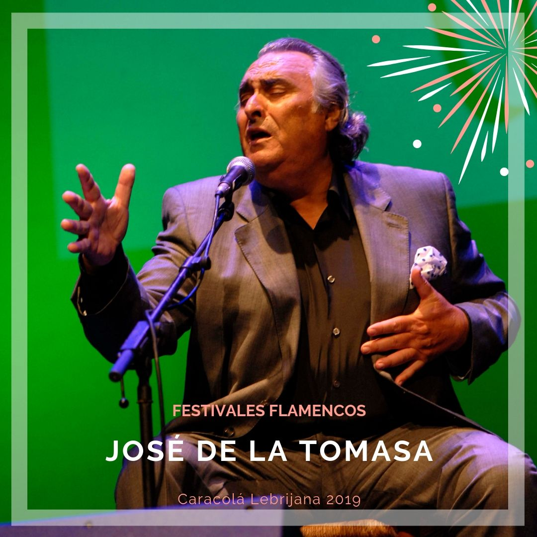 Artistas flamencos 54 Caracolá Lebrijana 2019_José de la Tomasa