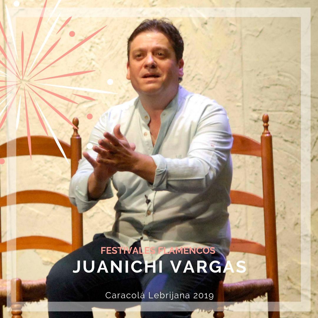 Artistas flamencos 54 Caracolá Lebrijana 2019_Juanichi Vargas